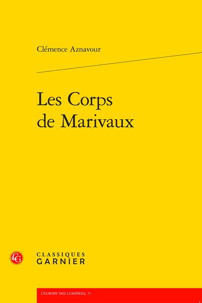 C. Aznavour, Les Corps de Marivaux