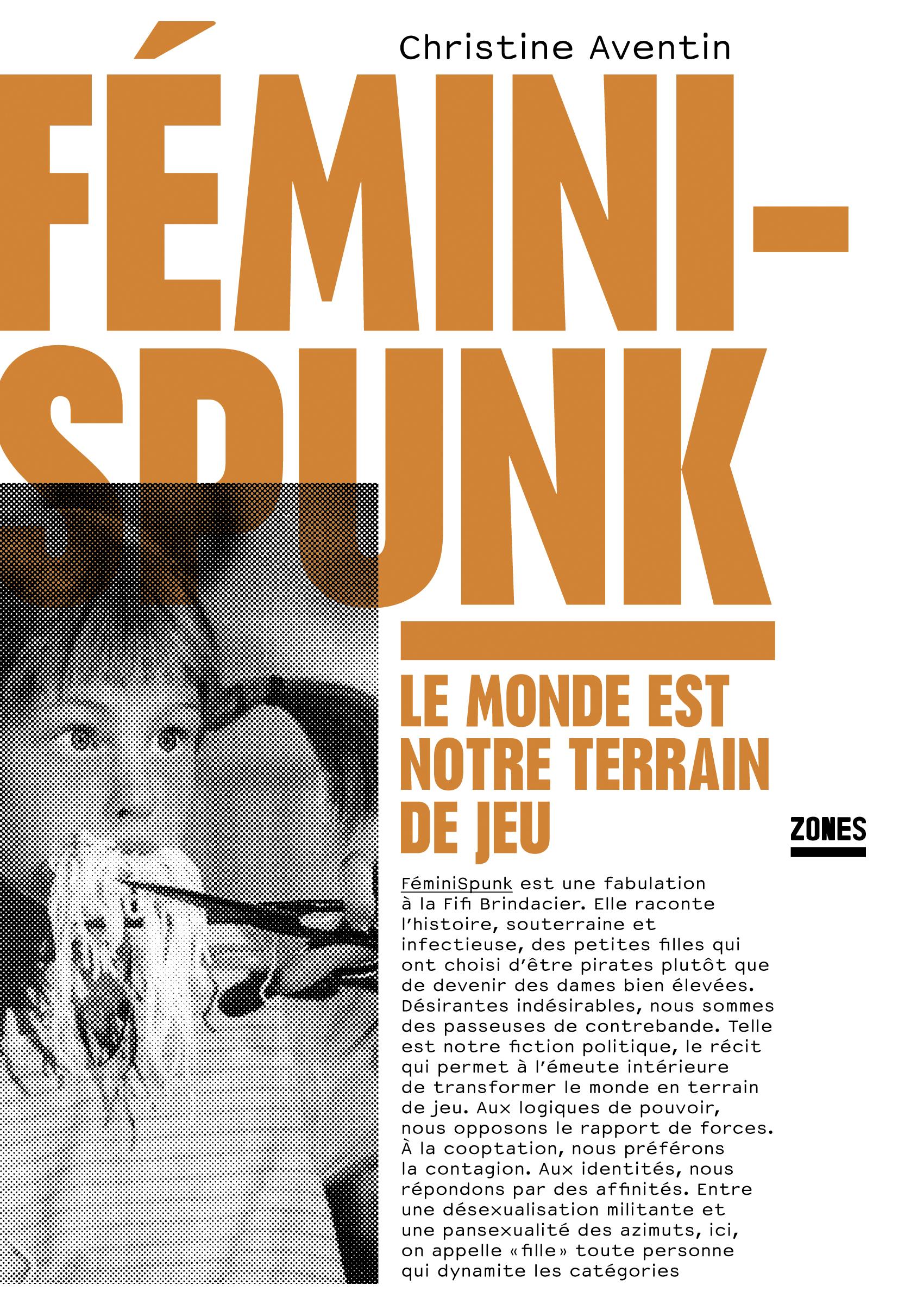 C. Aventin, Fémini-Spunk. Le monde est notre terrain de jeu