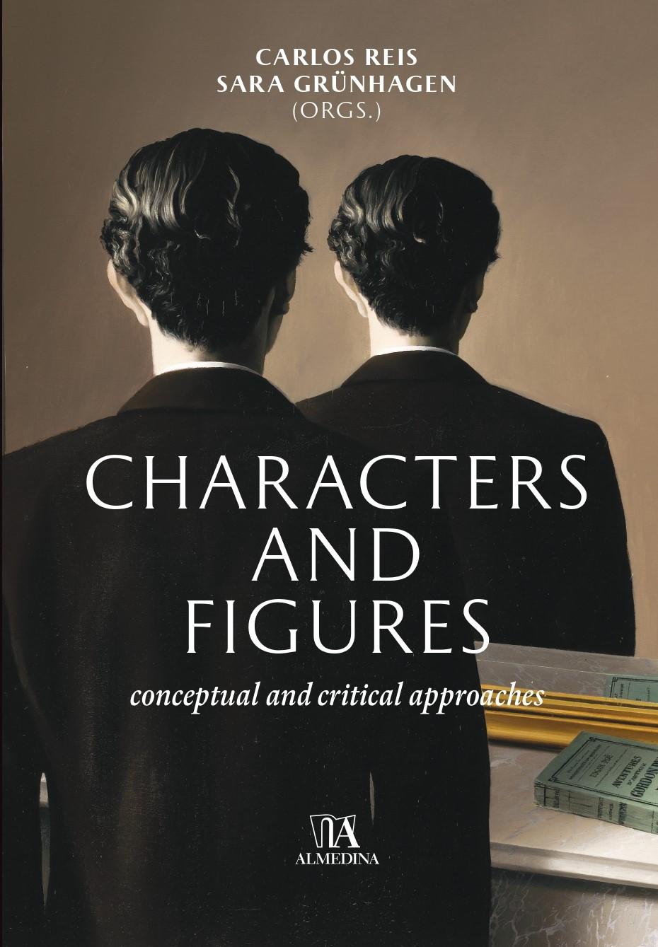C. Reis, S. Grünhagen (dir.), Characters and Figures: Conceptual and Critical Approaches
