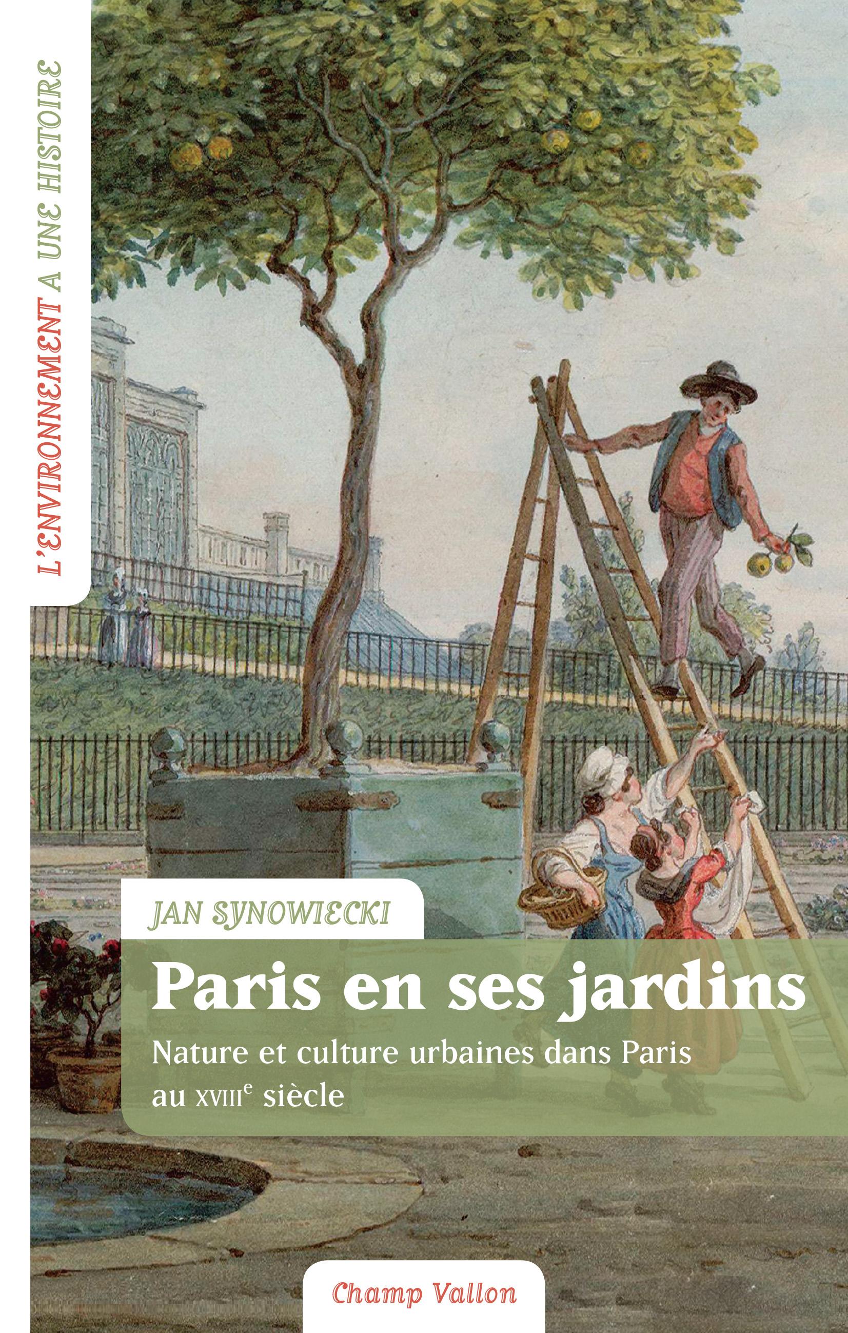 J. Synowiecki, Paris en ses jardins