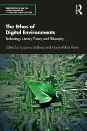 S. Lindberg, H.-R. Roine (ed.).The Ethos of Digital Environments.Technology, Literary Theory and Philosophy