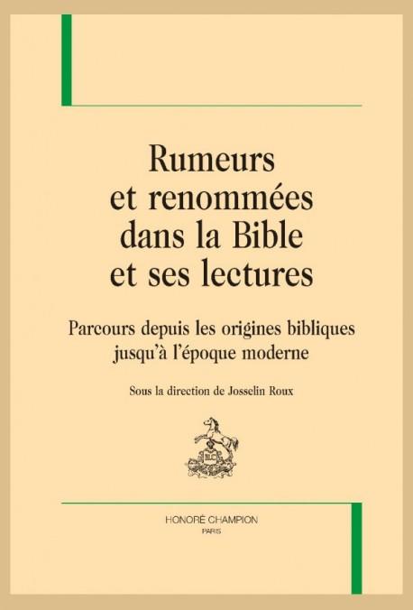 J. Roux (dir,), Rumeurs et renommées dans la Bible et ses lectures. Parcours depuis les origines bibliques jusqu'à l'époque moderne