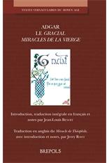 Adgar, Le Gracial. Miracles de la Vierge (éd. J.-L. Benoit, J. Root)