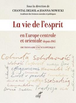 C. Delsol, J. Nowicki, La vie de l'esprit en Europe centrale et orientale depuis 1945