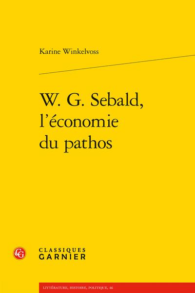 K. Winkelvoss, W. G. Sebald, l'économie du pathos