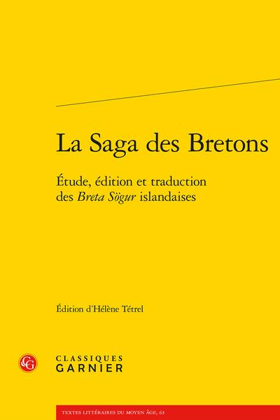 H. Tétrel, La Saga des Bretons. Étude, édition et traduction des Breta Sögur islandaises