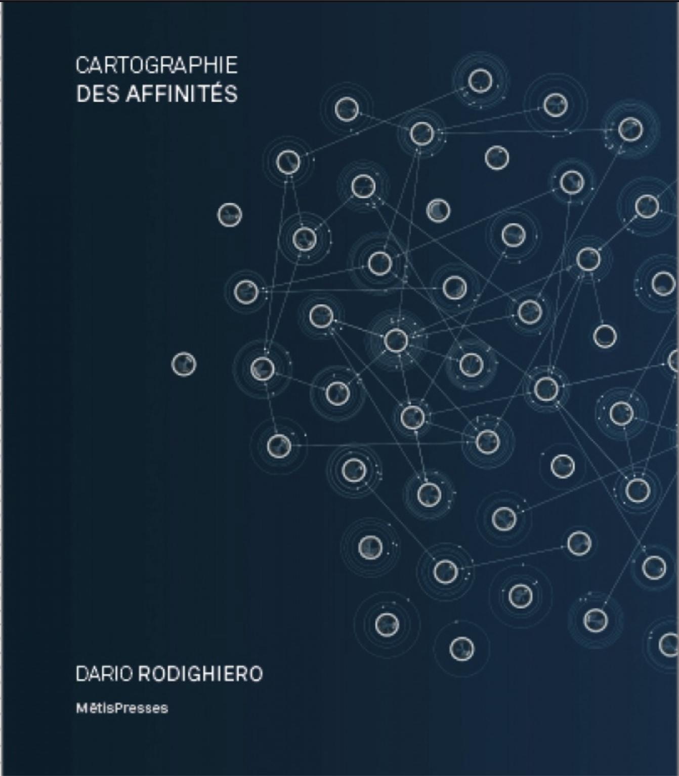 D. Rodighiero, Cartographie des affinités. Démocratiser la visualisation des données
