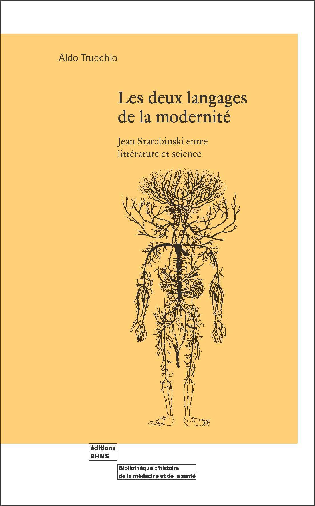 A. Trucchio, Les deux langages de la modernité. Jean Starobinksi entre littérature et science