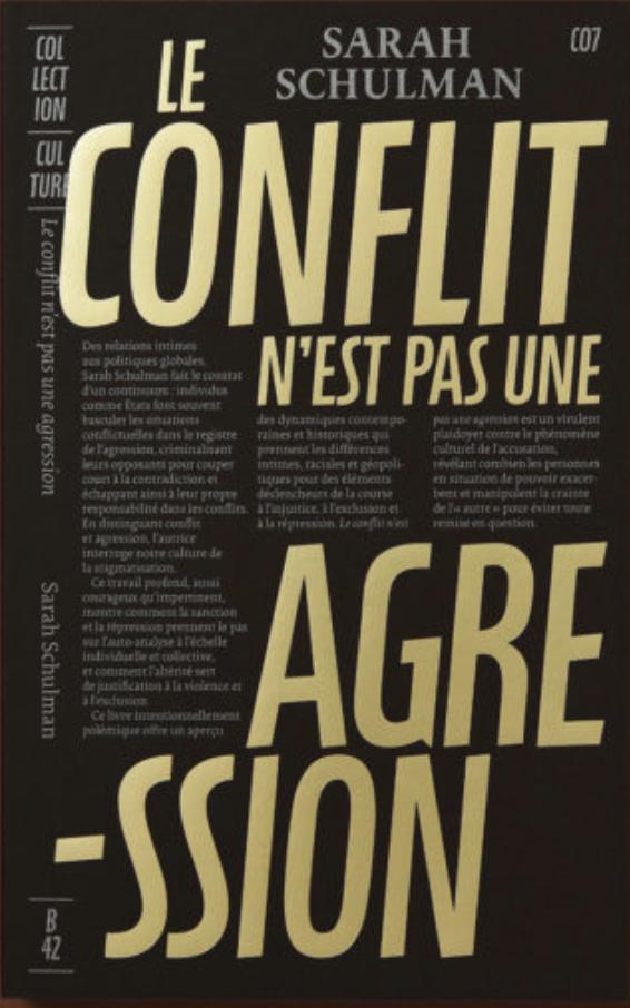 S. Schulman, <em>Le conflit n'est pas une agression</em>