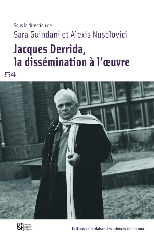 S. Guindani, A. Nuselovici (dir.), Jacques Derrida, la dissémination à l'œuvre