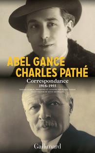 A. Gance, Ch. Pathé, Correspondance (1918-1955) (éd. E. Tamayo)