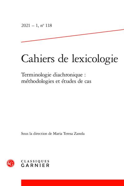 Cahiers de lexicologie 2021-1, n° 118: