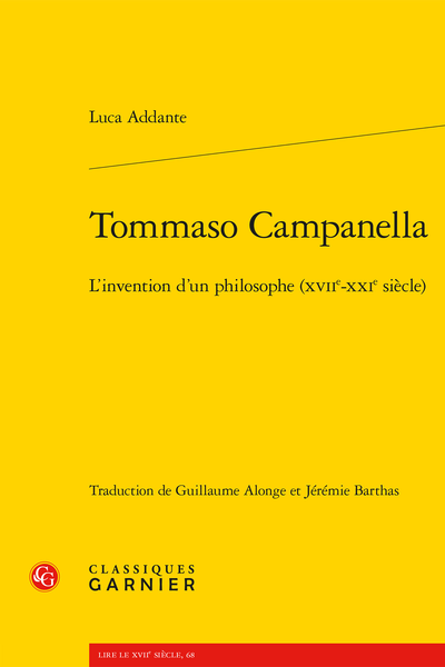 L. Addante, Tommaso Campanella. L'invention d'un philosophe (XVIIe-XXIe s.)
