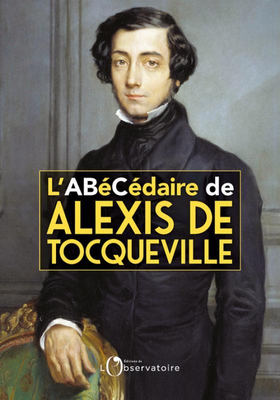 F. Mélonio, C. Manzini, L'Abécédaire d'Alexis de Tocqueville