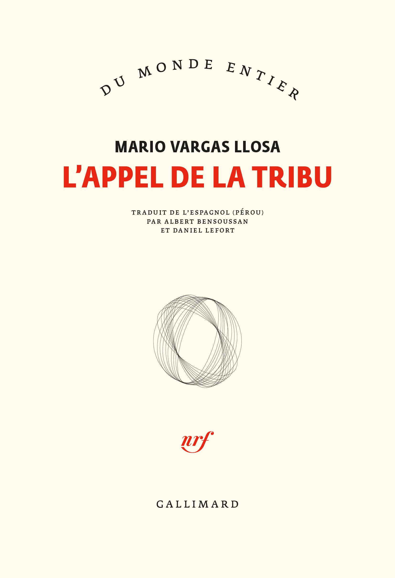 M. Vargas Llosa,L'appel de la tribu