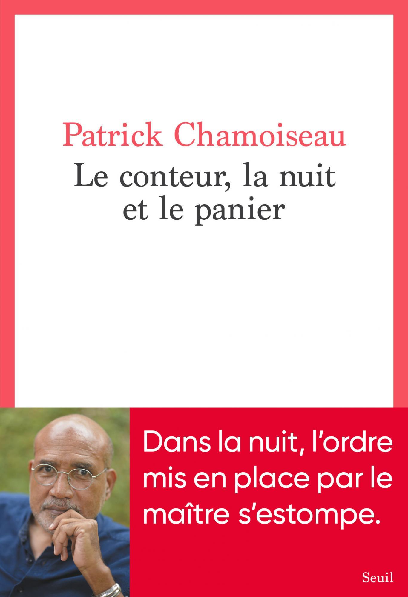 P. Chamoiseau, Le conteur, la nuit et le panier