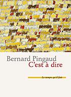 B. Pingaud, C'est à dire