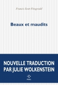 F.S. Fitzgerald, Beaux et maudits (trad. J. Wolkenstein)