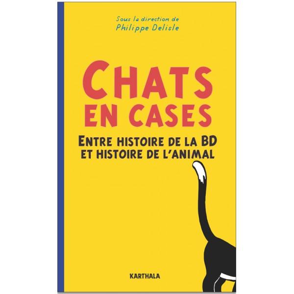 Ph. Delisle (dir.), Chats en case. Entre histoire de la BD et histoire de l'animal