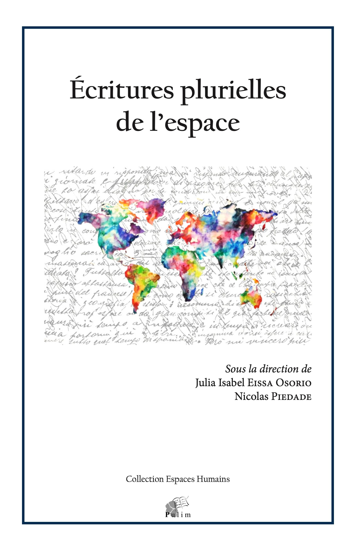 J. I. Eissa Osorio et N. Piedade (dir.), Écritures plurielles de l'espace