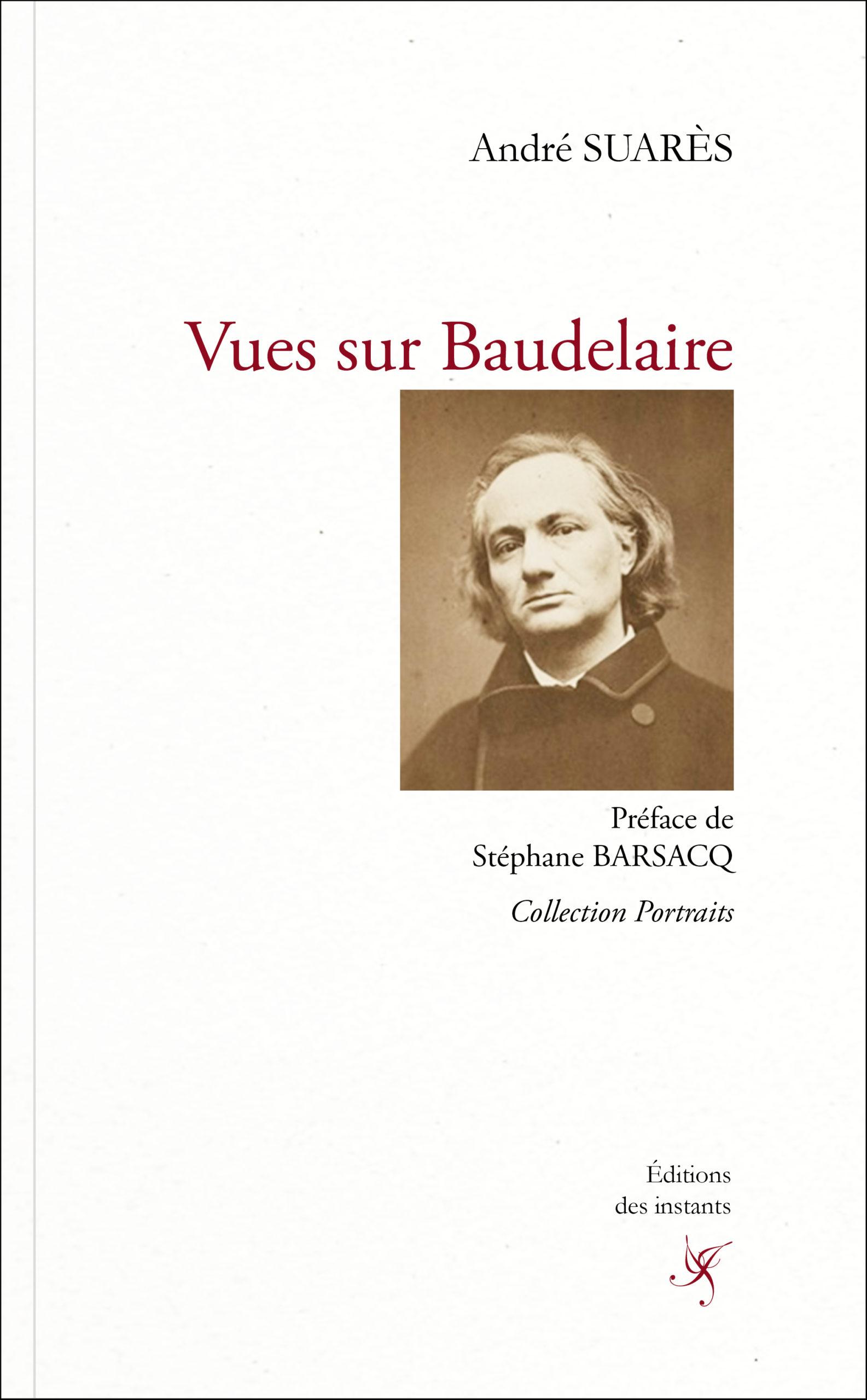 A. Suarès, Vues sur Baudelaire