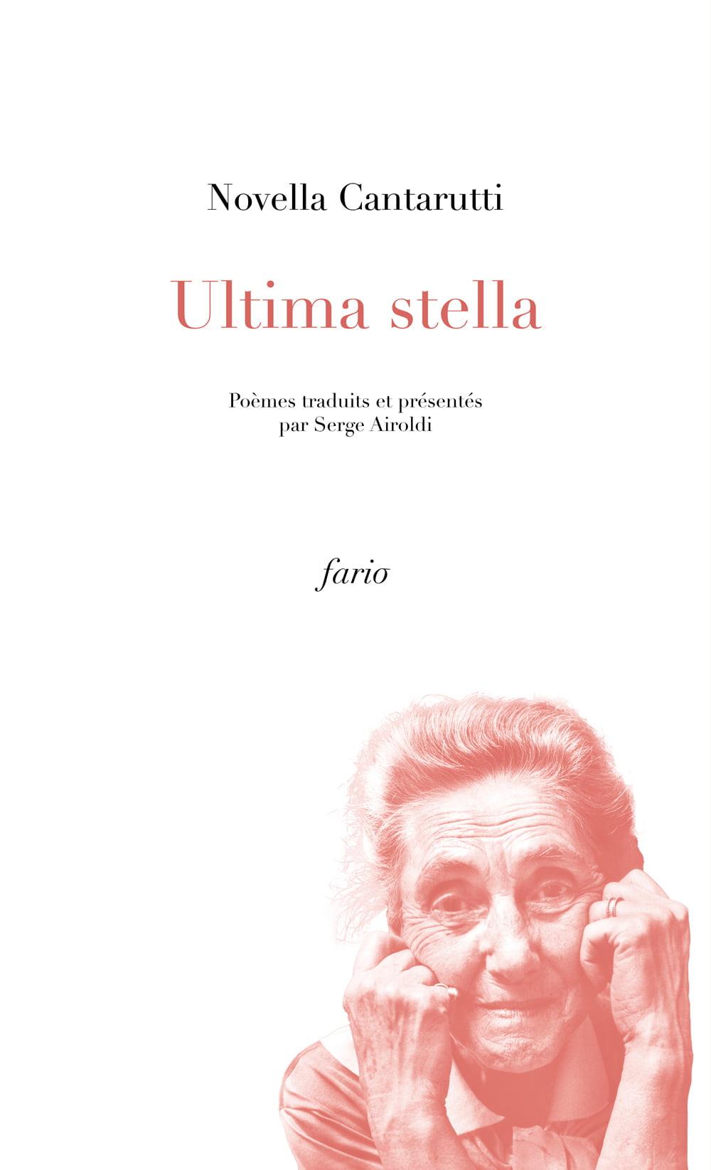 N. Cantarutti, Ultima stella