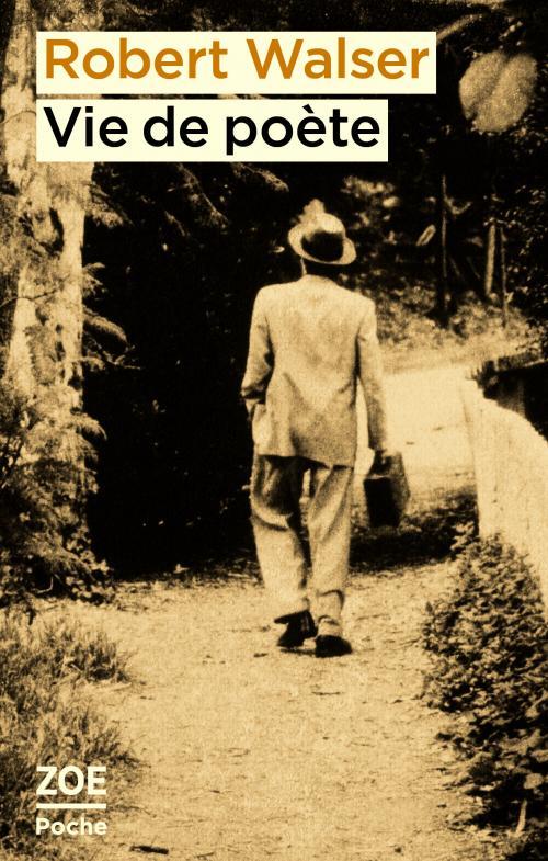 R. Walser, Vie de poète
