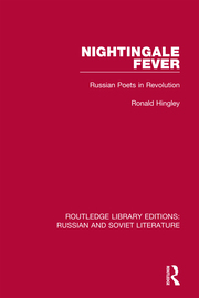 R. Hingley. Nightingale Fever. Russian Poets in Revolution