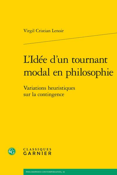 V. C. Lenoir, L'Idée d'un tournant modal en philosophie. Variations heuristiques sur la contingence