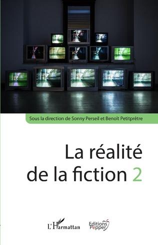 S. Perseil, B. Petitprêtre (dir.), La réalité de la fiction 2