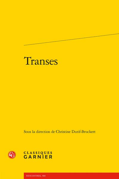 Ch. Durif-Bruckert (dir.), Transes