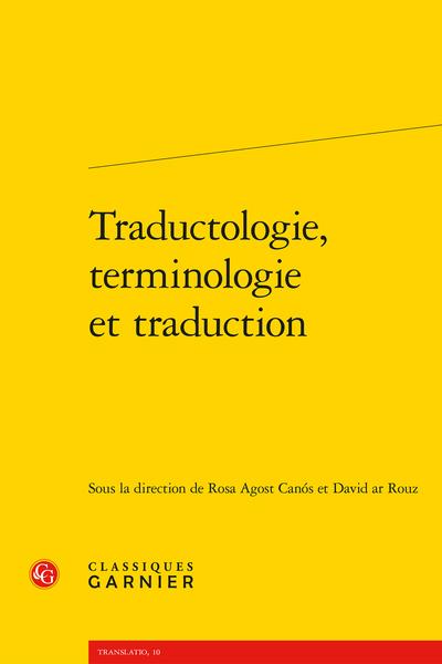 R. Agost Canós, D. ar Rouz (dir.), Traductologie, terminologie et traduction