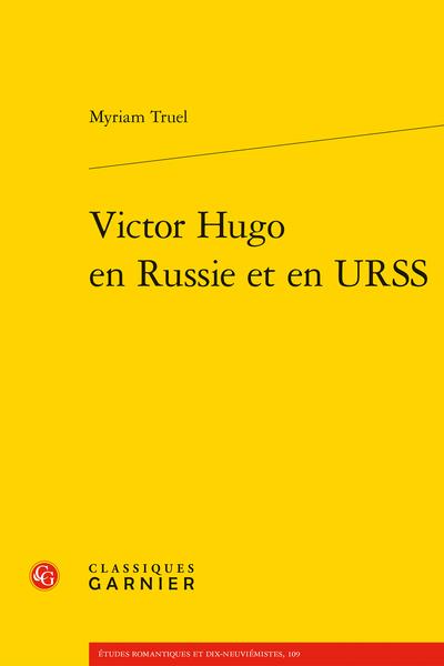 M. Truel, Victor Hugo en Russie et en URSS