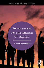 R. Espinosa. Shakespeare on the Shades of Racism