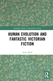 A. Neill. Human Evolution and Fantastic Victorian Fiction