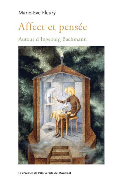 M.-E. Fleury, Affect et pensée - Autour d'Ingeborg Bachmann