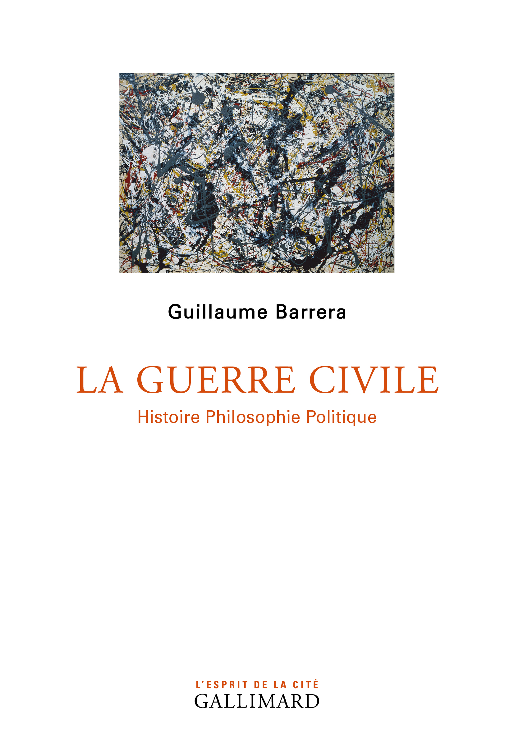 G. Barrera, La Guerre civile. Histoire Philosophie Politique