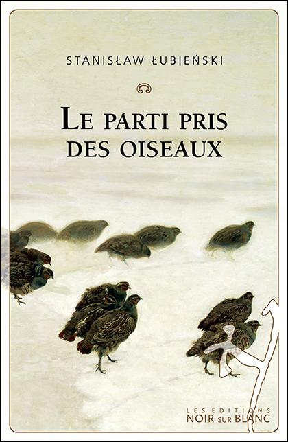 S. Lubienski, Le parti pris des oiseaux