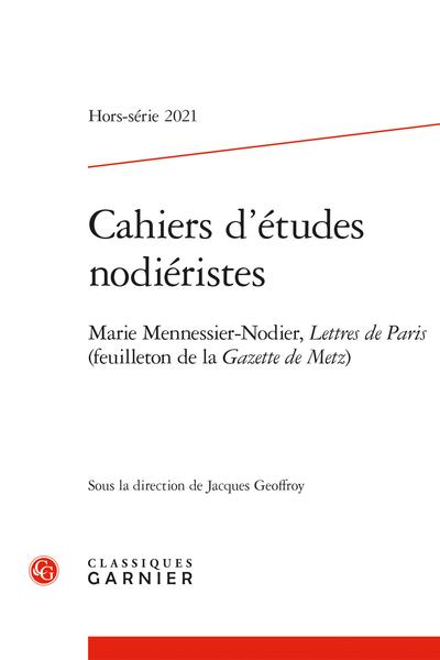 Cahiers d'études nodiéristes 2021, Hors-série n° 2: