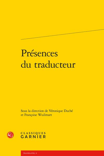 V. Duché, F. Wuilmart (dir.), Présences du traducteur