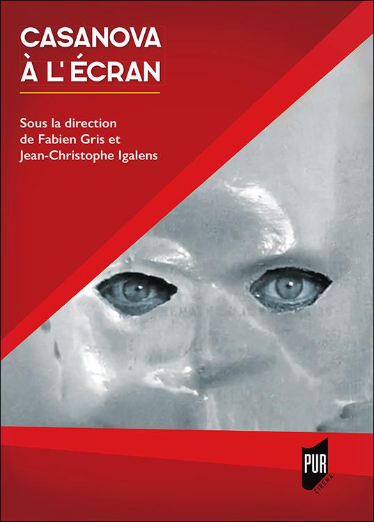 F. Gris, J.-C. Igalens (dir.), Casanova à l'écran