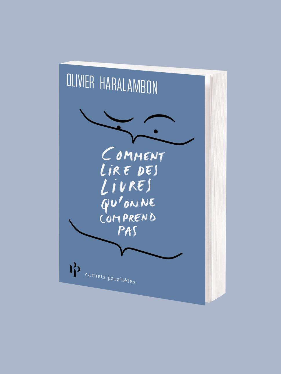 O. Haralambon, Comment lire des livres qu'on ne comprend pas