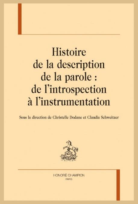 C. Dodane, C. Schweitzer (dir.), Histoire de la description de la parole: de l'introspection à l'instrumentation
