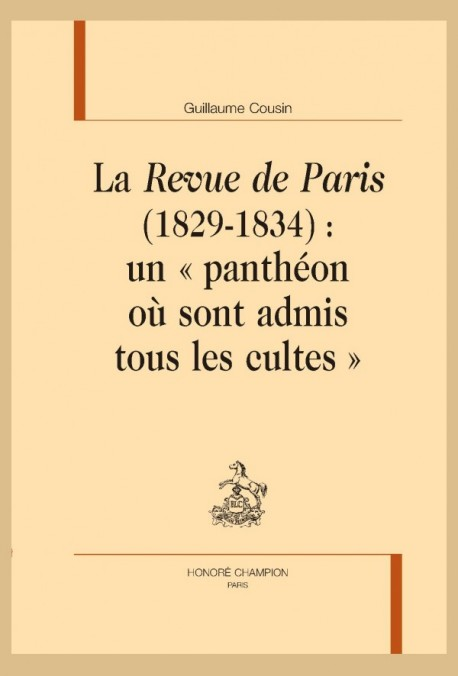 G. Cousin, La Revue de Paris (1829-1834) : un