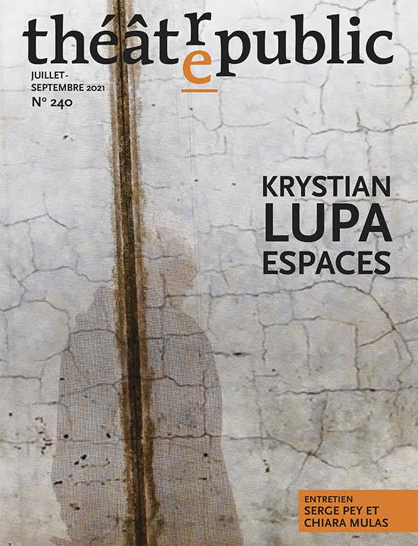 Théâtre/Public n° 240 :