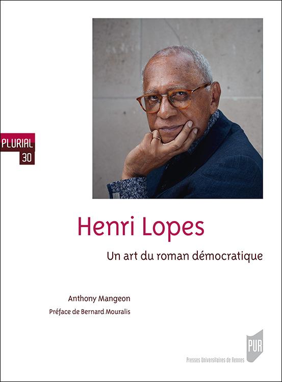 A. Mangeon. Henri Lopes. Un art du roman démocratique