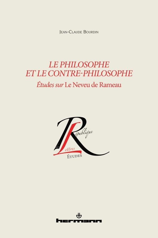 J.-C. Bourdin, Le philosophe et le contre-philosophe. Études sur Le Neveu de Rameau