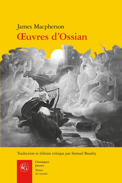 J. Macpherson, Œuvres d'Ossian (éd. S. Baudry)