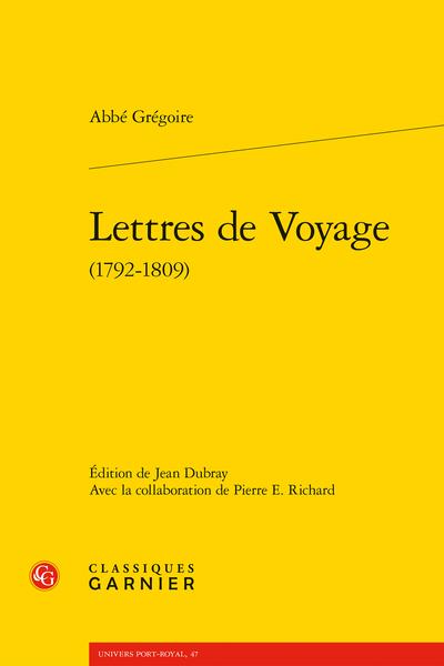 Abbé Grégoire, Lettres de Voyage (éd. J. Dubray, P. E. Richard)