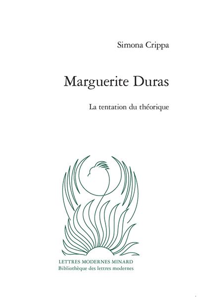 S. Crippa, Marguerite Duras. La tentation du théorique